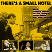 There's a Small Hotel by Various Artists