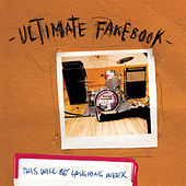 This Will Be Laughing Week by Ultimate Fakebook