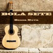 Bola Sete: Bossa Nova (1962) de Bola Sete