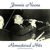 Remastered Hits (All Tracks Remastered 2016) by Jimmie Noone