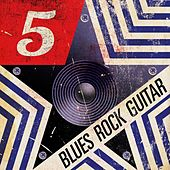 5 Star Blues Rock Guitar by Various Artists
