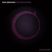 End Beginning by Max Graham