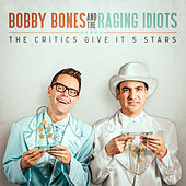 The Critics Give It 5 Stars by Bobby Bones