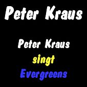 Peter Kraus singt Evergreens von Peter Kraus