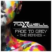 Fade to Grey: The Remixes von Naxwell