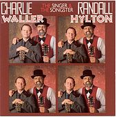 The Singer & The Songster by Charlie Waller