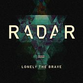 Radar by Lonely The Brave