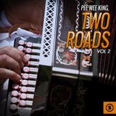 Two Roads, Vol. 2 de Pee Wee King