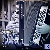 Silver and Gold, Vol. 3 de Pee Wee King