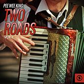 Two Roads, Vol. 1 de Pee Wee King