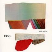 For Good de Fog