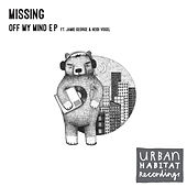 Off My Mind EP by Missing