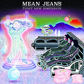 Tight New Dimension by Mean Jeans