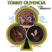 Salsa, Cueros Y Sentimiento by Tommy Olivencia Y Su Orquesta