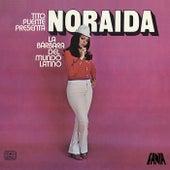 Tito Puente Presenta a Noraida La Barbara Del Mundo Latino de Tito Puente