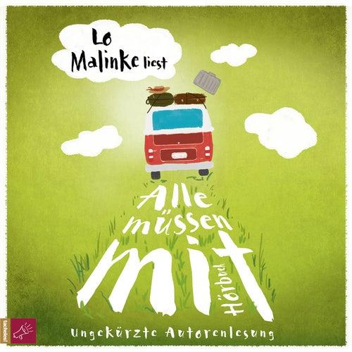Alle müssen mit (ungekürzt) von Lo Malinke