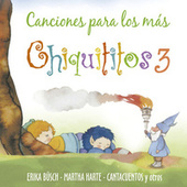 Canciones para los Mas Chiquititos 3 de Various Artists