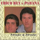 Frente a Frente de Chico Rey E Paraná