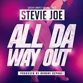 All the Way Out by Stevie Joe