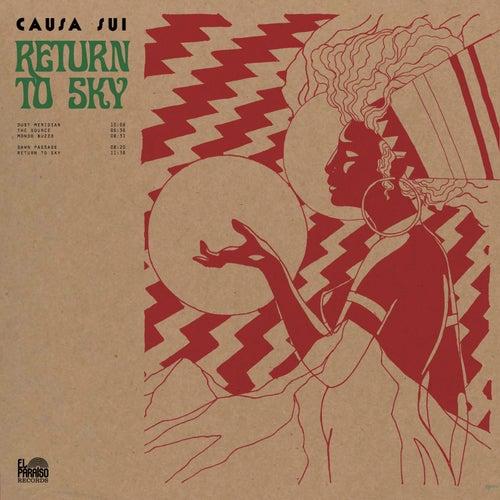 Return to Sky by Causa Sui