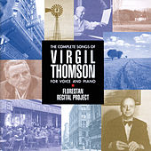 The Complete Songs Of Virgil Thomson for voice and piano de Various Artists