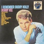 I Remember Buddy Holly de Bobby Vee