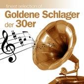 Goldene Schlager Der 30er by Various Artists