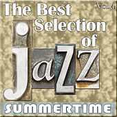 The Best Selection of Jazz, Vol. 4 - Summertime by Various Artists