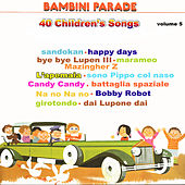 Bambini Parade, Vol. 5 (40 Children's Songs) by Various Artists