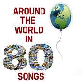 Around The World In 80 Songs von Various Artists