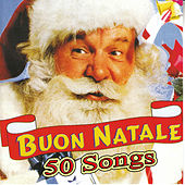 Buon Natale - 50 Songs by Various Artists