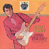 Crazy Times by Gene Vincent