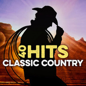 40 Classic Country Hits von Various Artists
