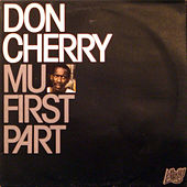 Mu First Part by Don Cherry