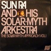 The Solar-Myth Approach, Vol. 1 by Sun Ra