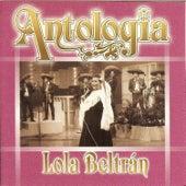 Lola Beltrán - Antología by Lola Beltran