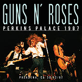 Perkins Palace 1987 (Live) von Guns N' Roses