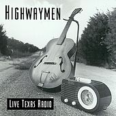 Live: Texas Radio by The Highwaymen