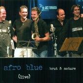 Brut & Nature (Live) de Afro Blue