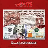 Beautiful Struggle von Mozzy