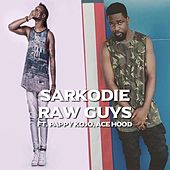 Raw Guys de Sarkodie