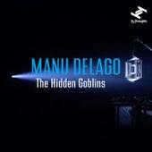 The Hidden Goblins by Manu Delago