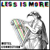 Less is More de Motel Connection