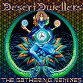 The Gathering Remixes - Single by Desert Dwellers