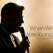 When We Were Young von Paul Middleton