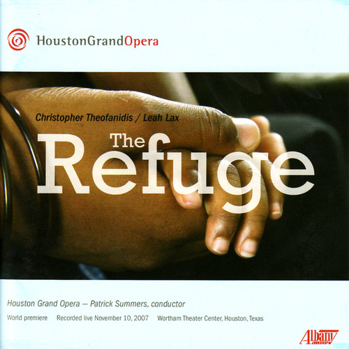 The Refuge by Houston Grand Opera
