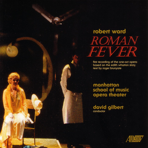 Roman Fever by Manhattan School Of Music Opera Theater
