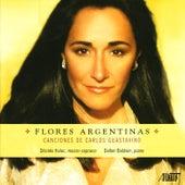 Flores Argentinas: Canciones de Carlos Guastavino by Désirée Halac