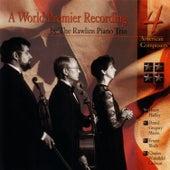 A World Premier Recording by Rawlins Piano Trio