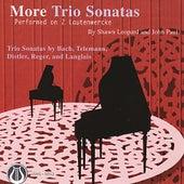 More Trio Sonatas Performed On 2 Lautenwercke by Shawn Leopard